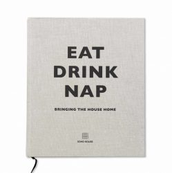 Eat Drink And Nap